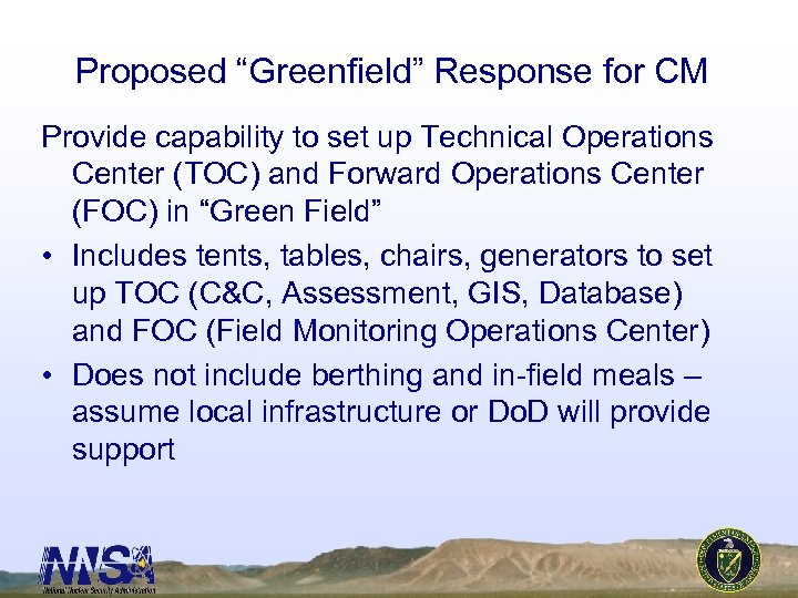 "Proposed ""Greenfield"" Response for CM Provide capability to set up Technical Operations Center (TOC)"