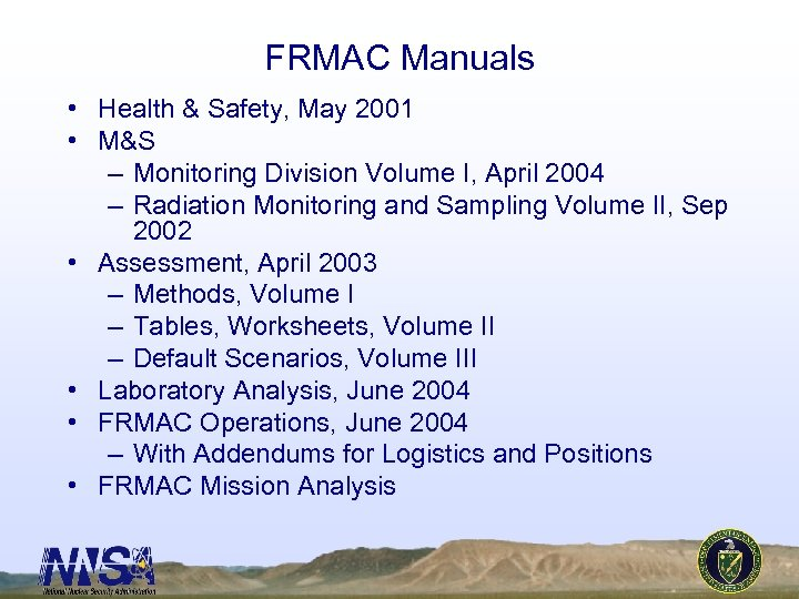 FRMAC Manuals • Health & Safety, May 2001 • M&S – Monitoring Division Volume