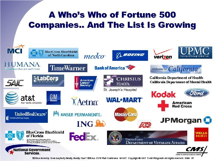 A Who's Who of Fortune 500 Companies. . And The List Is Growing California