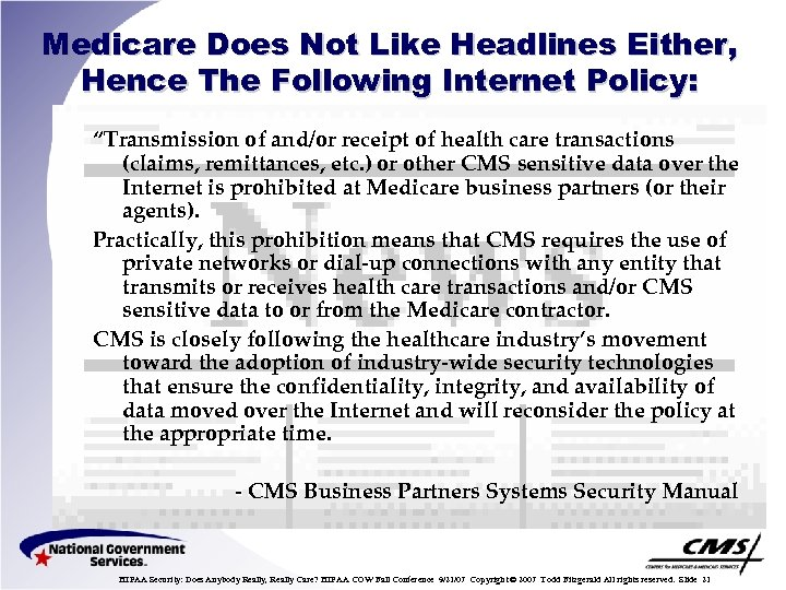 "Medicare Does Not Like Headlines Either, Hence The Following Internet Policy: ""Transmission of and/or"