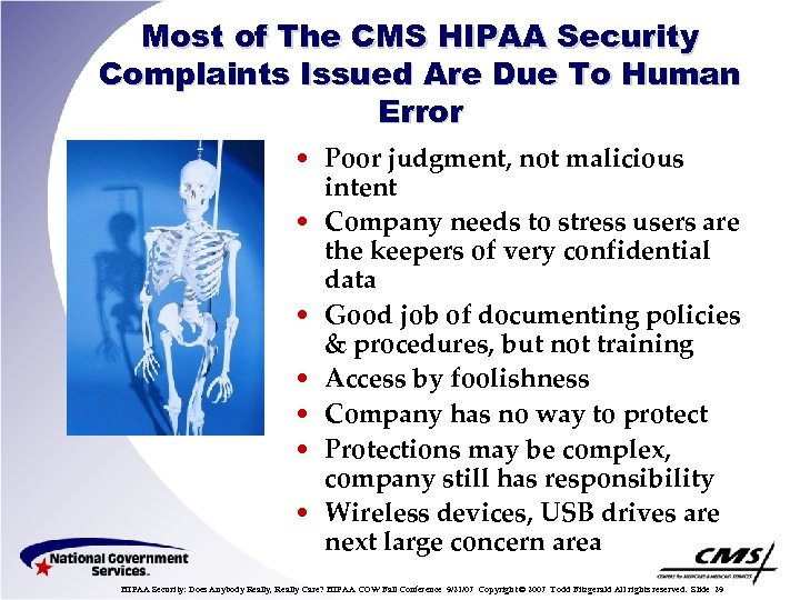 Most of The CMS HIPAA Security Complaints Issued Are Due To Human Error •