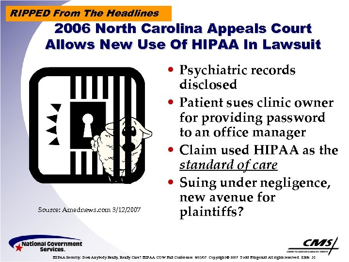 RIPPED From The Headlines 2006 North Carolina Appeals Court Allows New Use Of HIPAA
