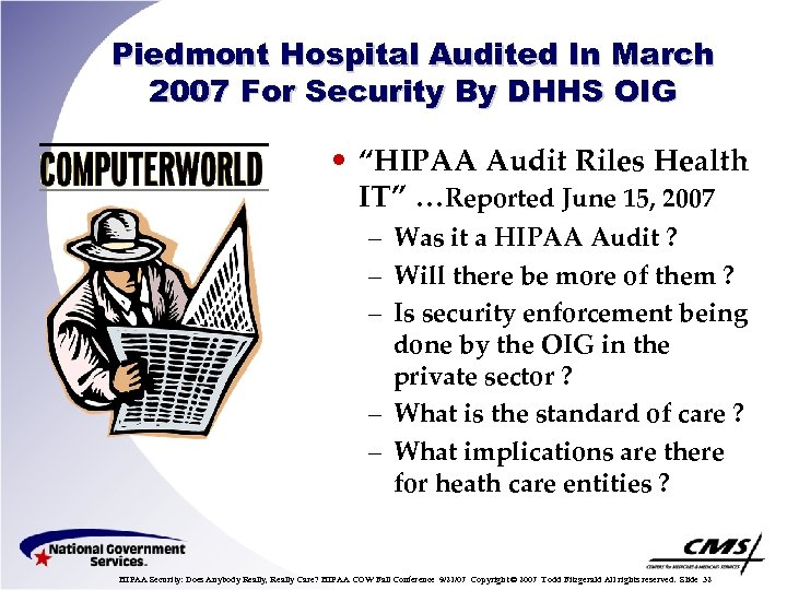 "Piedmont Hospital Audited In March 2007 For Security By DHHS OIG • ""HIPAA Audit"