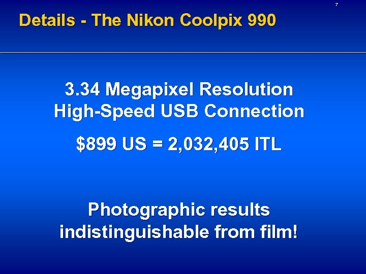 7 Details - The Nikon Coolpix 990 3. 34 Megapixel Resolution High-Speed USB Connection