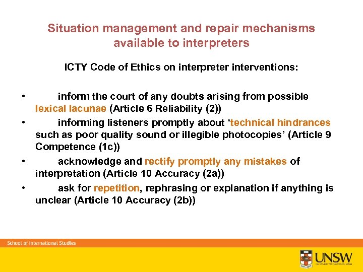 Situation management and repair mechanisms available to interpreters ICTY Code of Ethics on interpreter