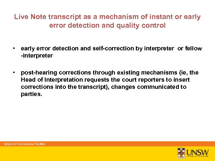 Live Note transcript as a mechanism of instant or early error detection and quality