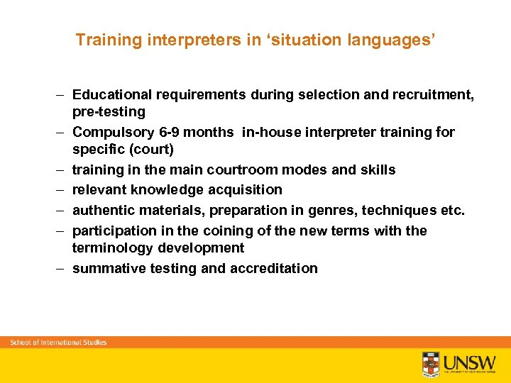 Training interpreters in 'situation languages' – Educational requirements during selection and recruitment, pre-testing –