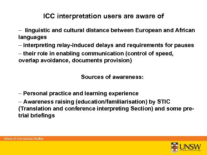 ICC interpretation users are aware of – linguistic and cultural distance between European and
