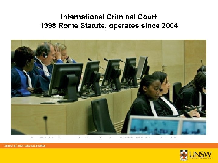 International Criminal Court 1998 Rome Statute, operates since 2004