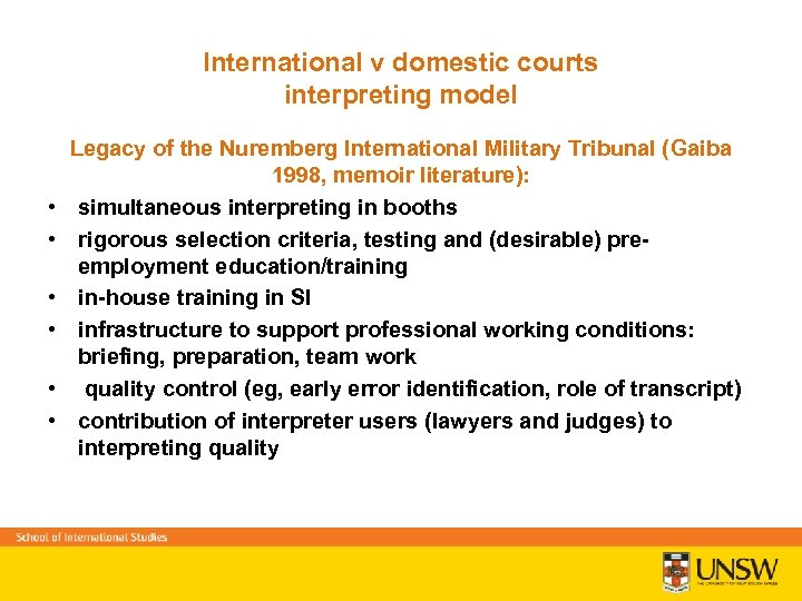 International v domestic courts interpreting model • • • Legacy of the Nuremberg International