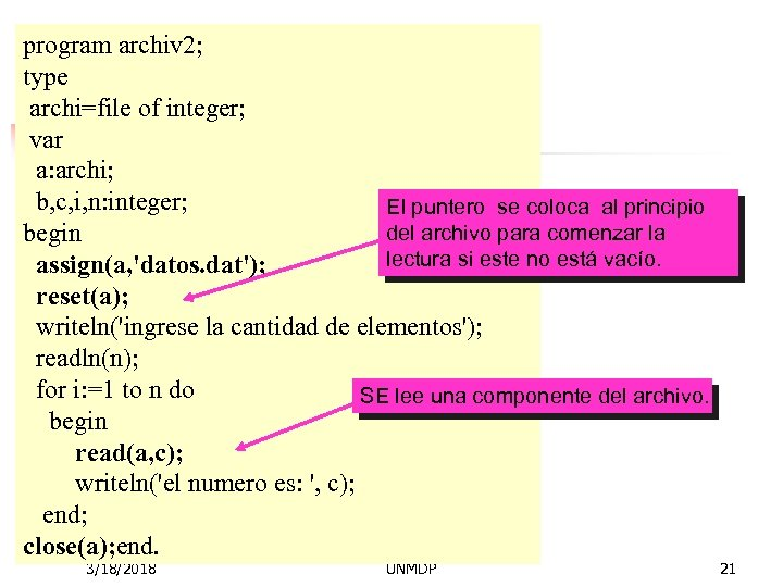 program archiv 2; type archi=file of integer; var a: archi; b, c, i, n: