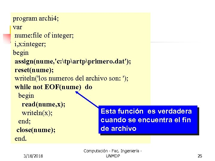 program archi 4; var nume: file of integer; i, x: integer; begin assign(nume, 'c: