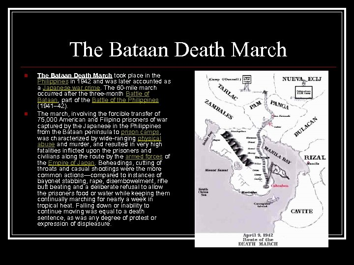 The Bataan Death March n n The Bataan Death March took place in the