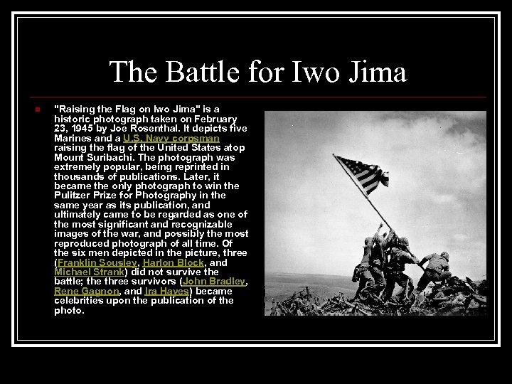 The Battle for Iwo Jima n