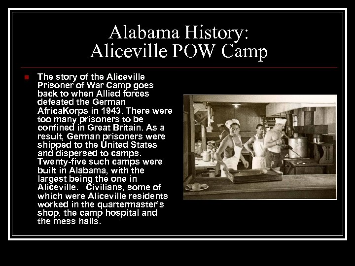Alabama History: Aliceville POW Camp n The story of the Aliceville Prisoner of War