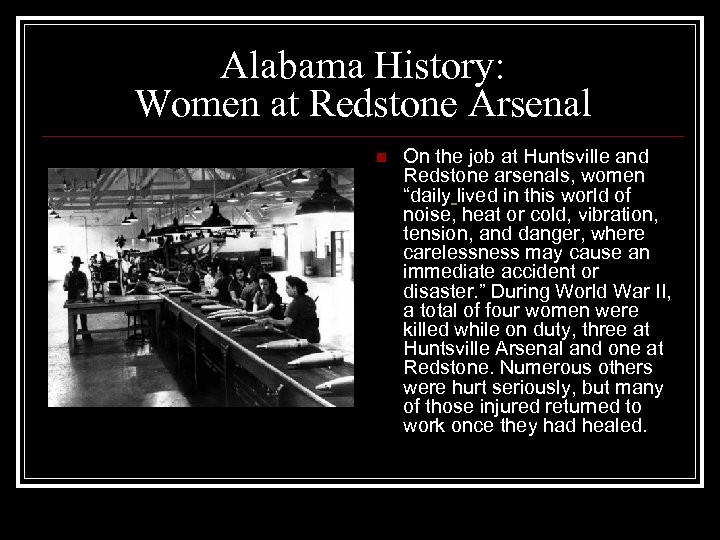 Alabama History: Women at Redstone Arsenal n On the job at Huntsville and Redstone