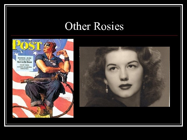 Other Rosies