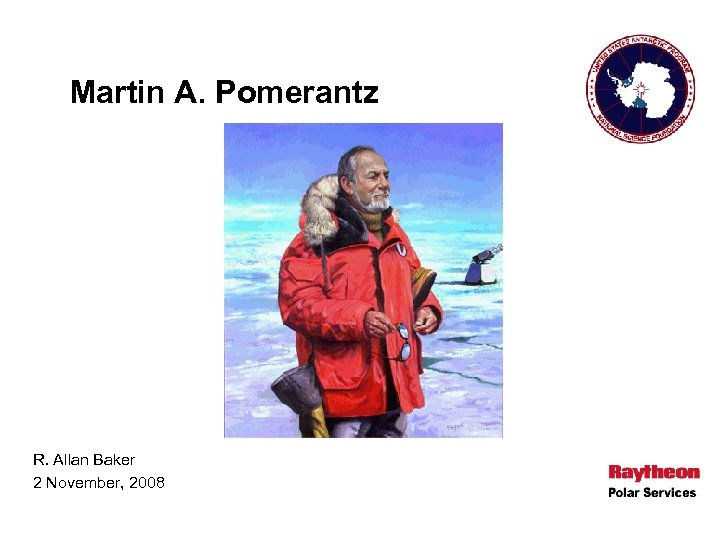 Martin A. Pomerantz R. Allan Baker 2 November, 2008