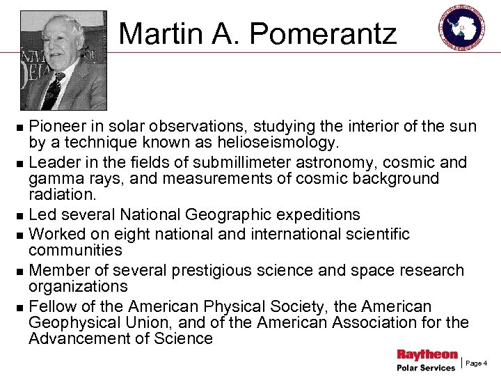 Martin A. Pomerantz Pioneer in solar observations, studying the interior of the sun by