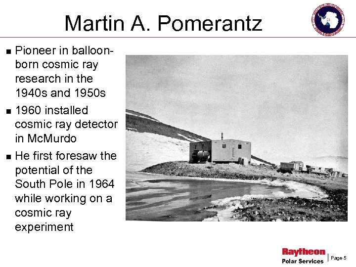 Martin A. Pomerantz Pioneer in balloonborn cosmic ray research in the 1940 s and