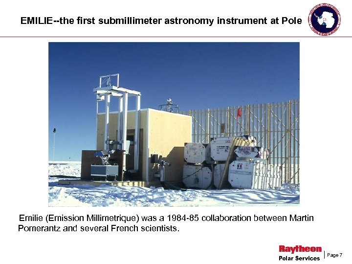 EMILIE--the first submillimeter astronomy instrument at Pole Emilie (Emission Millimetrique) was a 1984 -85