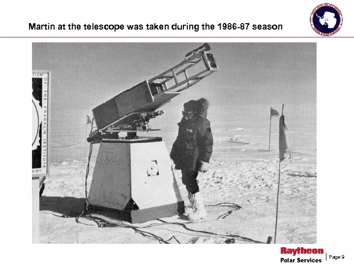Martin at the telescope was taken during the 1986 -87 season Page 9