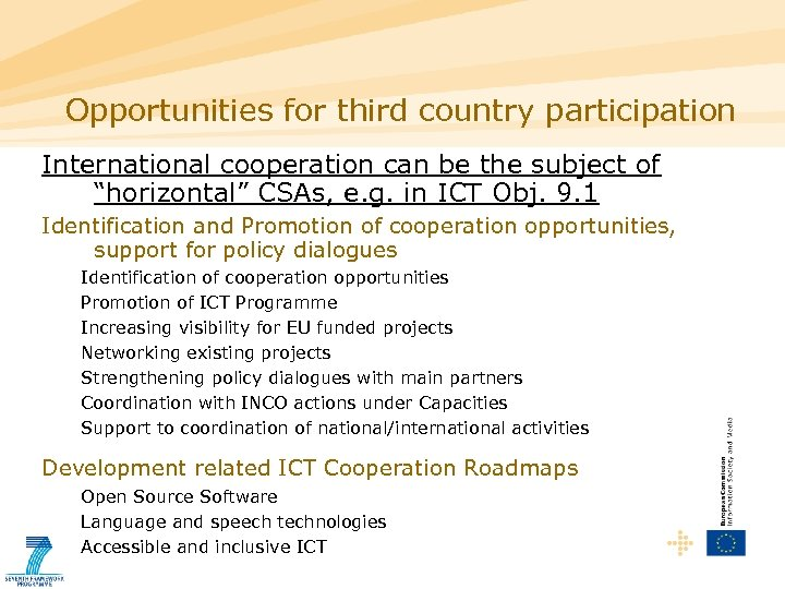 "Opportunities for third country participation International cooperation can be the subject of ""horizontal"" CSAs,"