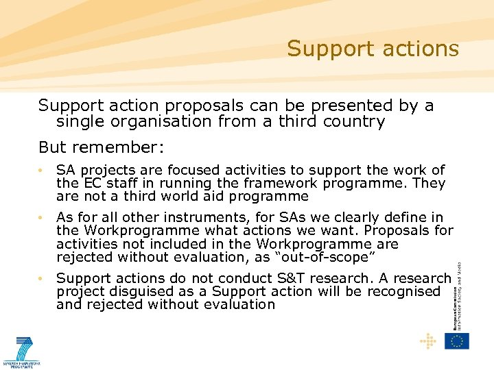 Support actions Support action proposals can be presented by a single organisation from a