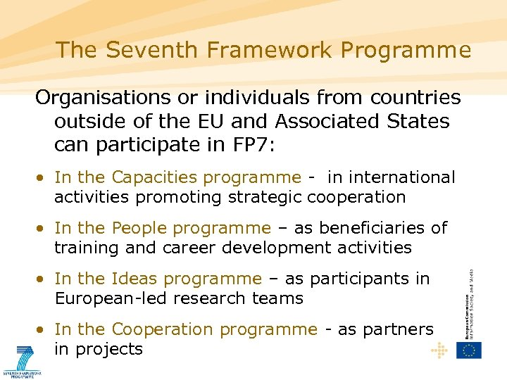 The Seventh Framework Programme Organisations or individuals from countries outside of the EU and