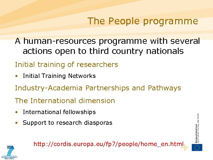 The People programme A human-resources programme with several actions open to third country nationals