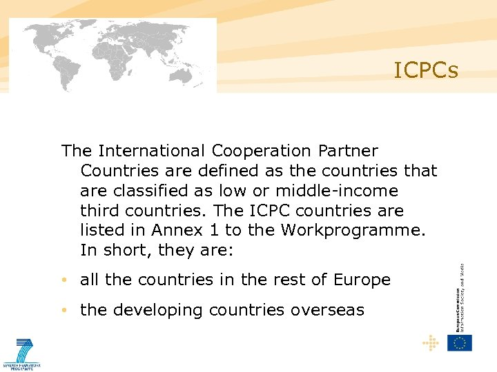 ICPCs The International Cooperation Partner Countries are defined as the countries that are classified