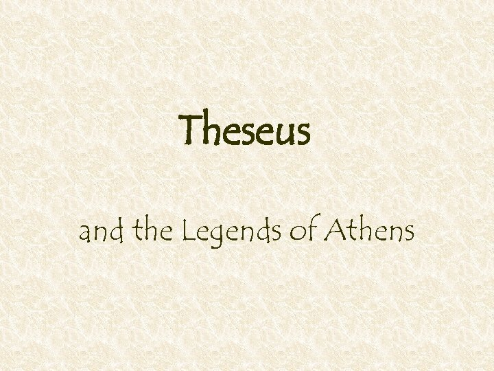 Theseus and the Legends of Athens