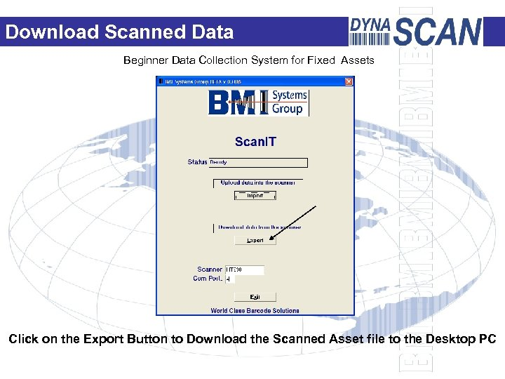 Download Scanned Data Beginner Data Collection System for Fixed Assets Click on the Export