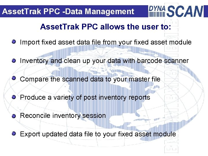 Asset. Trak PPC -Data Management Asset. Trak PPC allows the user to: Import fixed
