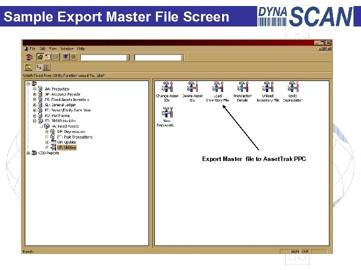 Sample Export Master File Screen Export Master file to Asset. Trak PPC