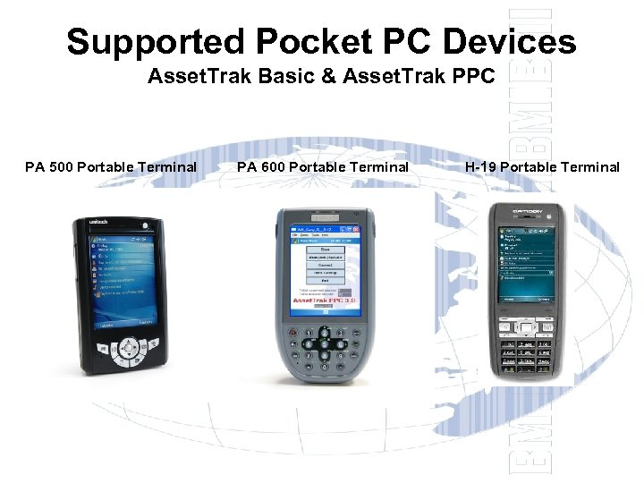 Supported Pocket PC Devices Asset. Trak Basic & Asset. Trak PPC PA 500 Portable