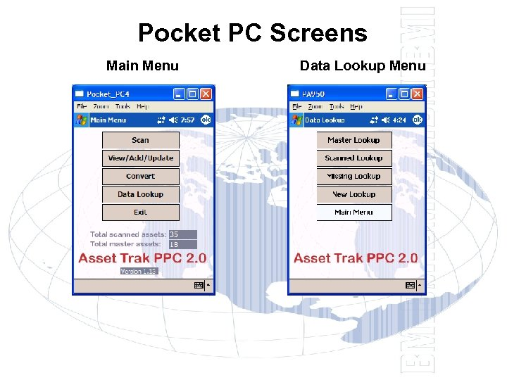 Pocket PC Screens Main Menu Data Lookup Menu