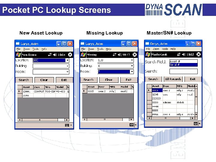 Pocket PC Lookup Screens New Asset Lookup Missing Lookup Master/SN# Lookup