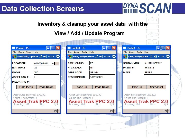Data Collection Screens Inventory & cleanup your asset data with the View / Add