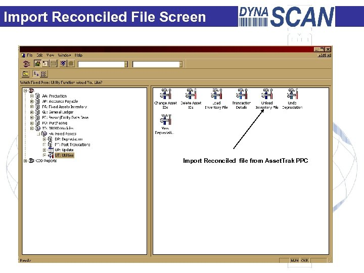 Import Reconciled File Screen Import Reconciled file from Asset. Trak PPC