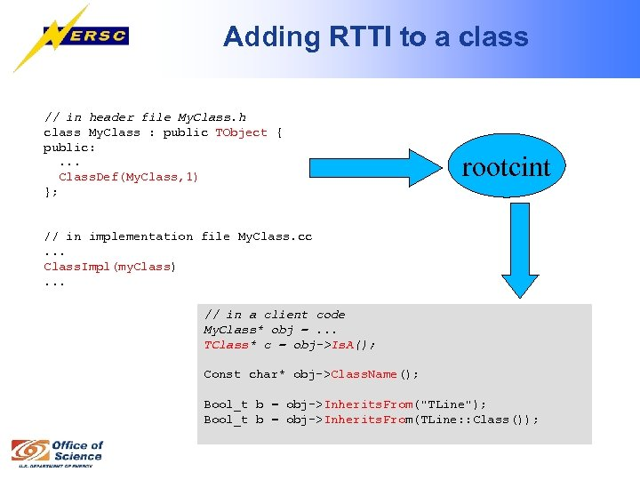 Adding RTTI to a class // in header file My. Class. h class My.