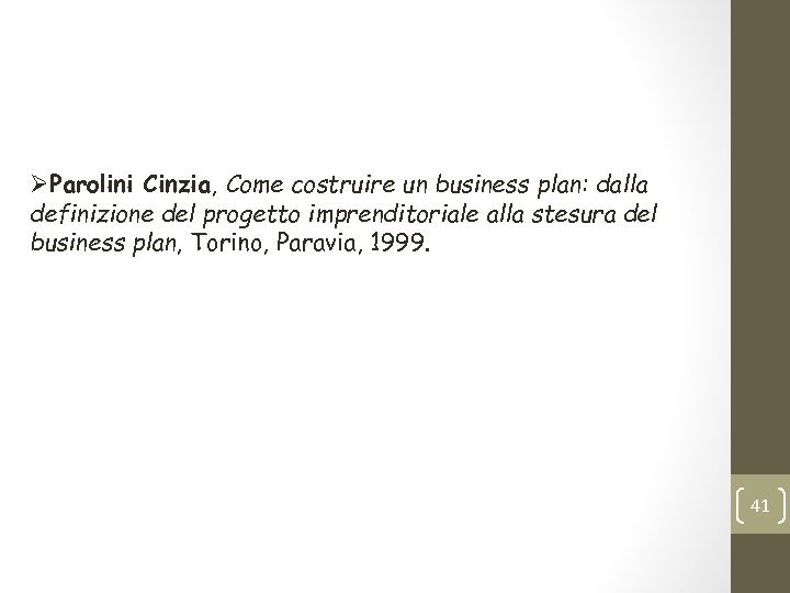 ØParolini Cinzia, Come costruire un business plan: dalla definizione del progetto imprenditoriale alla stesura