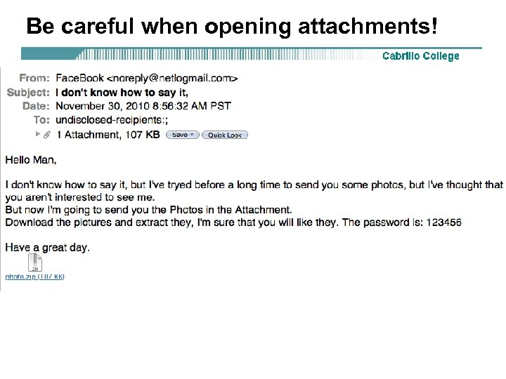 Be careful when opening attachments!
