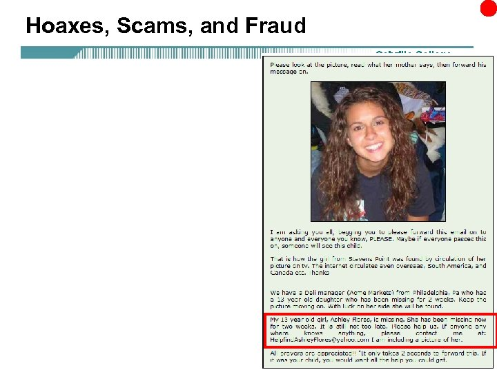 Hoaxes, Scams, and Fraud