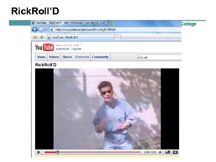 Rick. Roll'D