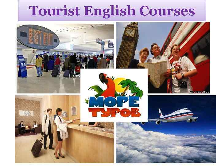 Tourist English Courses