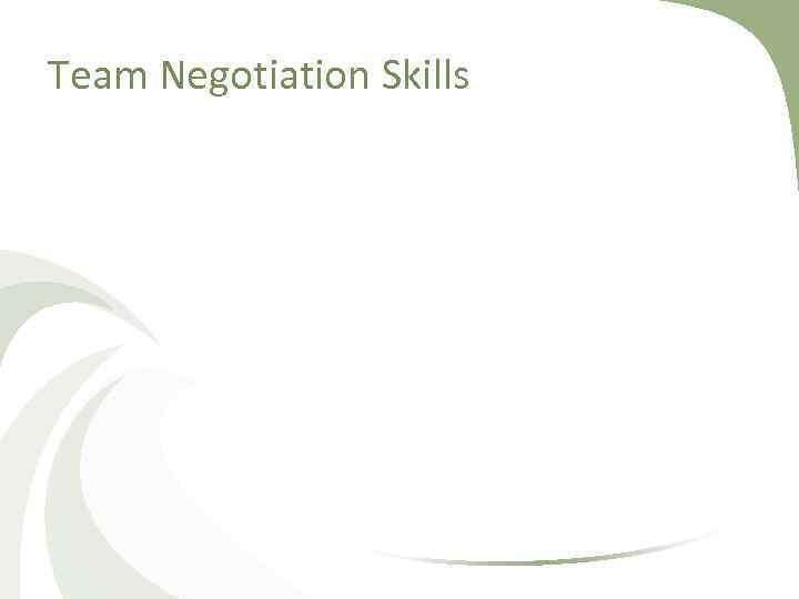 Team Negotiation Skills