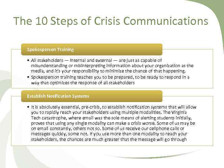 The 10 Steps of Crisis Communications Spokesperson Training • All stakeholders — internal and