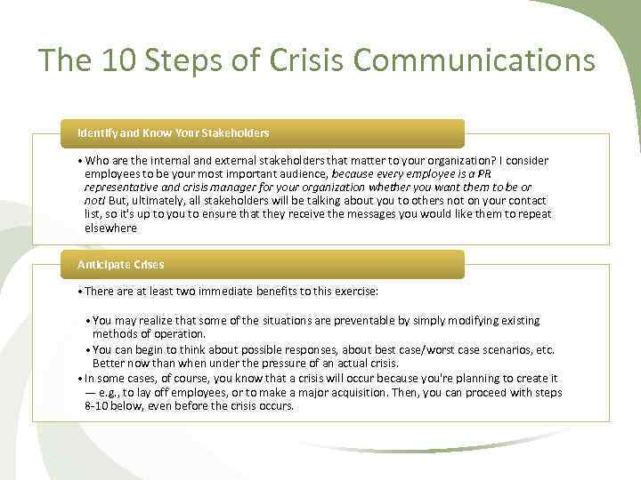 The 10 Steps of Crisis Communications Identify and Know Your Stakeholders • Who are