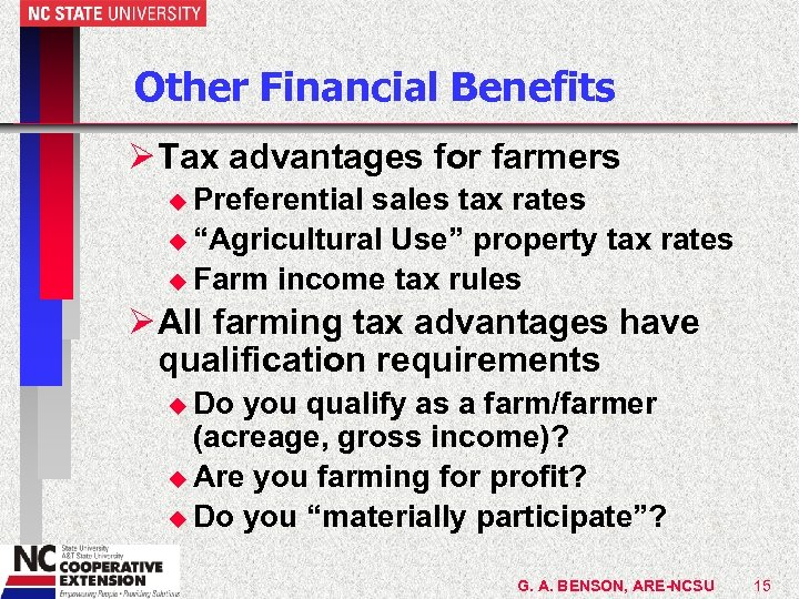 Other Financial Benefits Ø Tax advantages for farmers u Preferential sales tax rates u